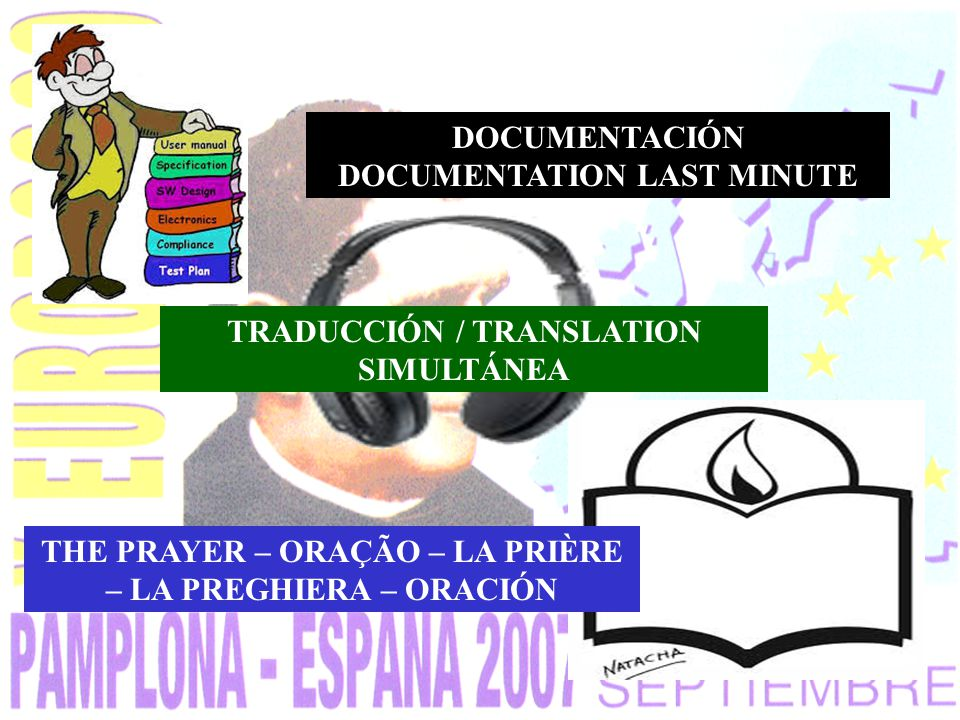 THE PRAYER – ORAÇÃO – LA PRIÈRE – LA PREGHIERA – ORACIÓN TRADUCCIÓN / TRANSLATION SIMULTÁNEA DOCUMENTACIÓN DOCUMENTATION LAST MINUTE