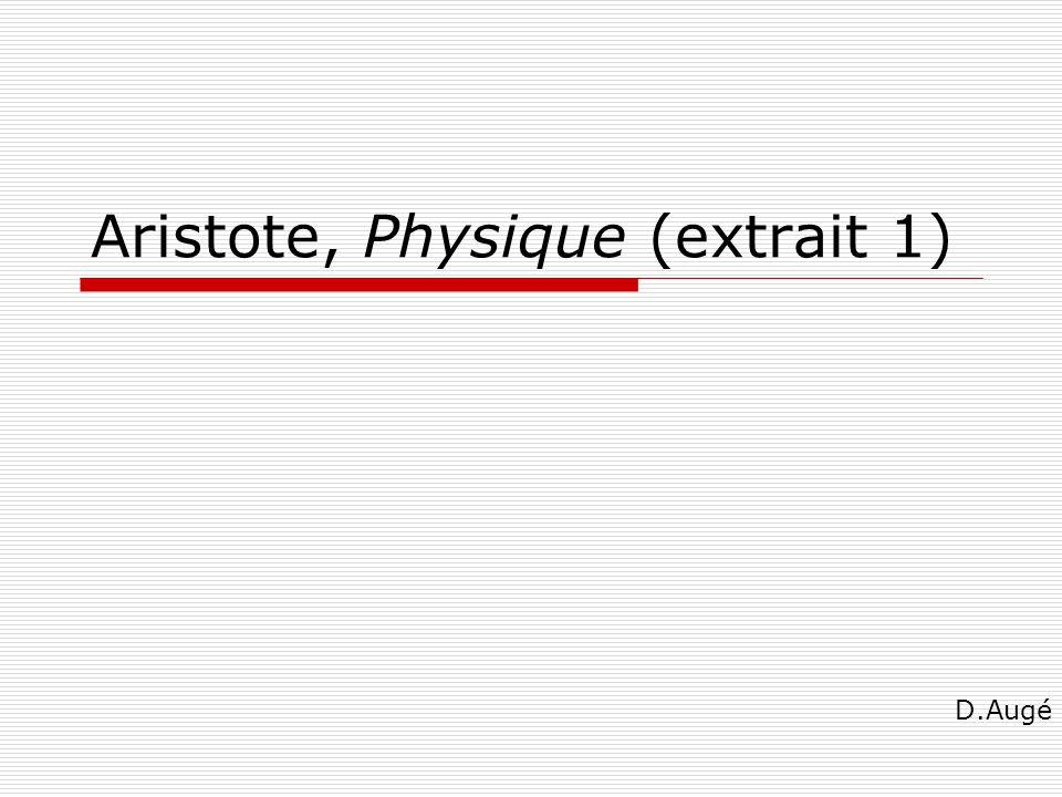 Aristote, Physique (extrait 1) D.Augé