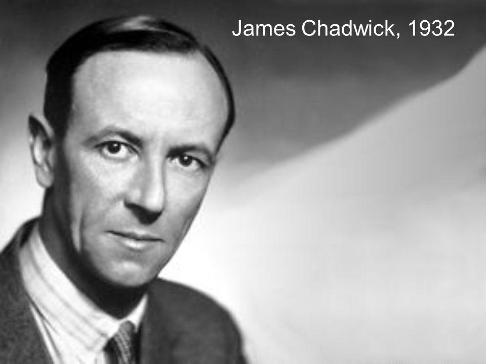 James Chadwick, 1932