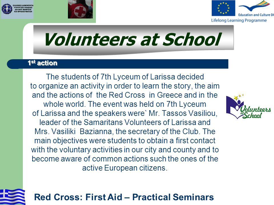 The students of 7th Lyceum of Larissa decided to organize an activity in order to learn the story, the aim and the actions of the Red Cross in Greece