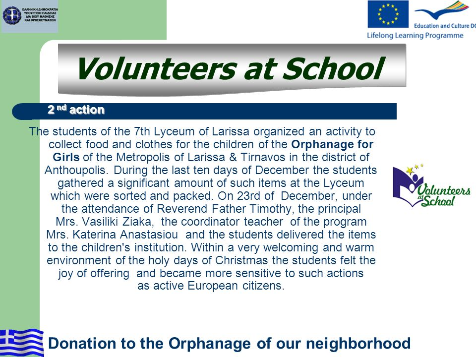 The students of the 7th Lyceum of Larissa organized an activity to collect food and clothes for the children of the Orphanage for Girls of the Metropo
