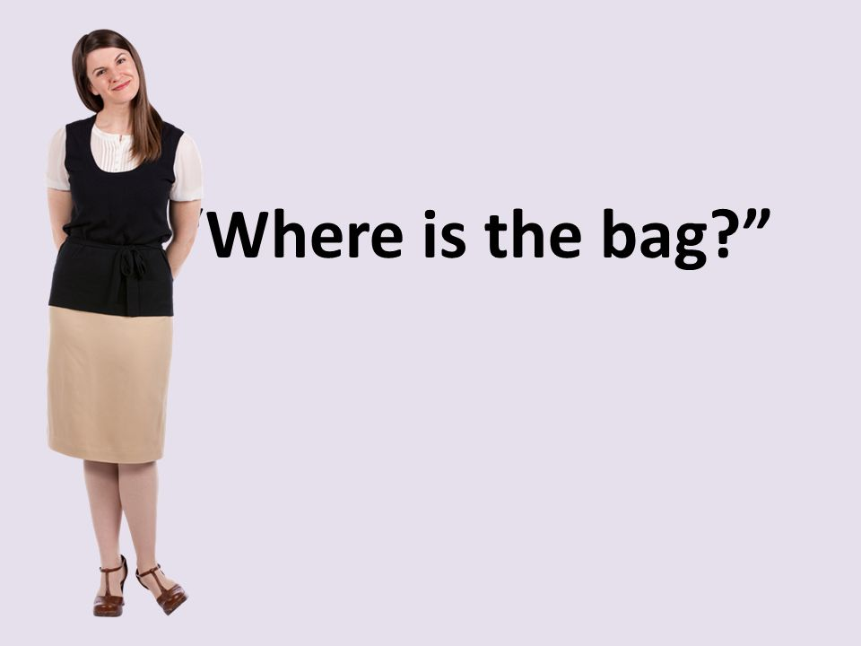 Where is the bag
