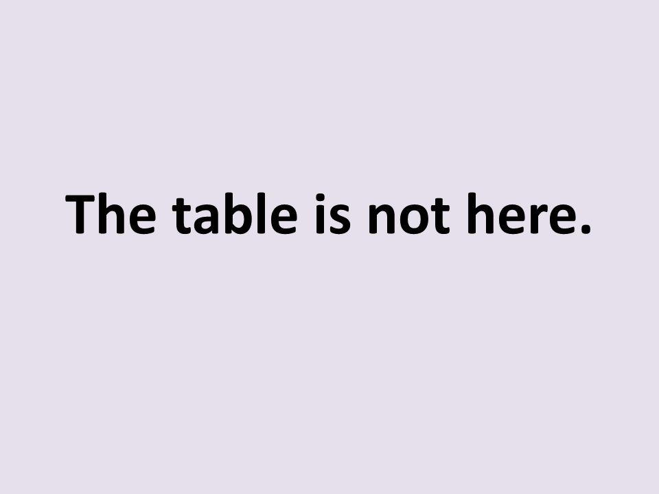 The table is not here.