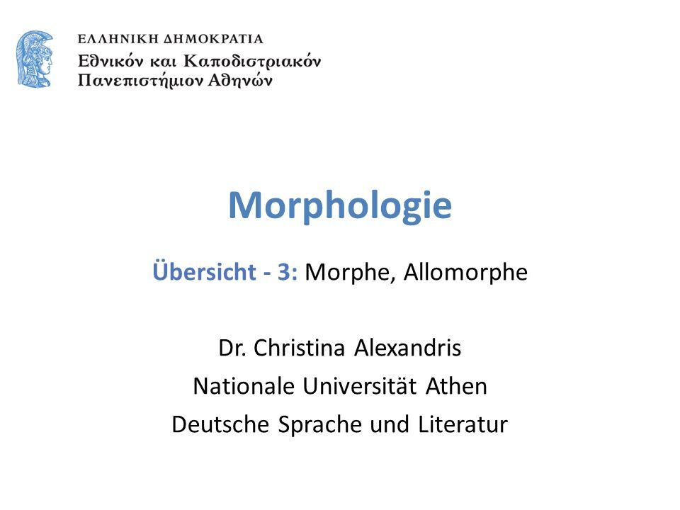 Morphologie Übersicht - 3: Morphe, Allomorphe Dr.