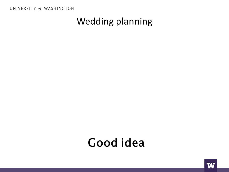 Wedding planning Good idea