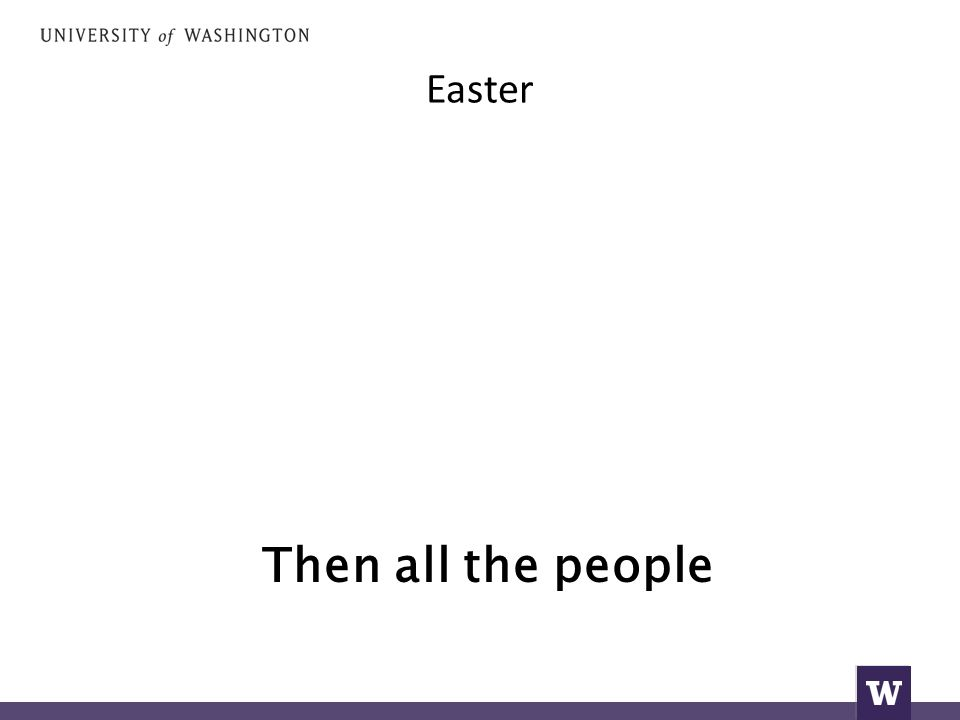 Easter Then all the people