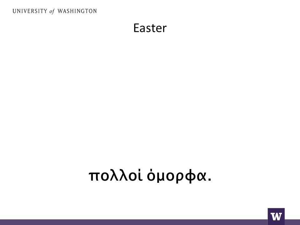 Easter and the people come