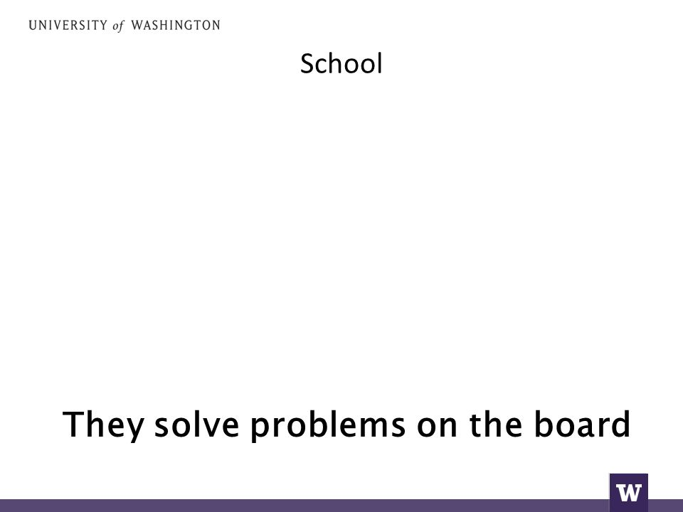 School They solve problems on the board