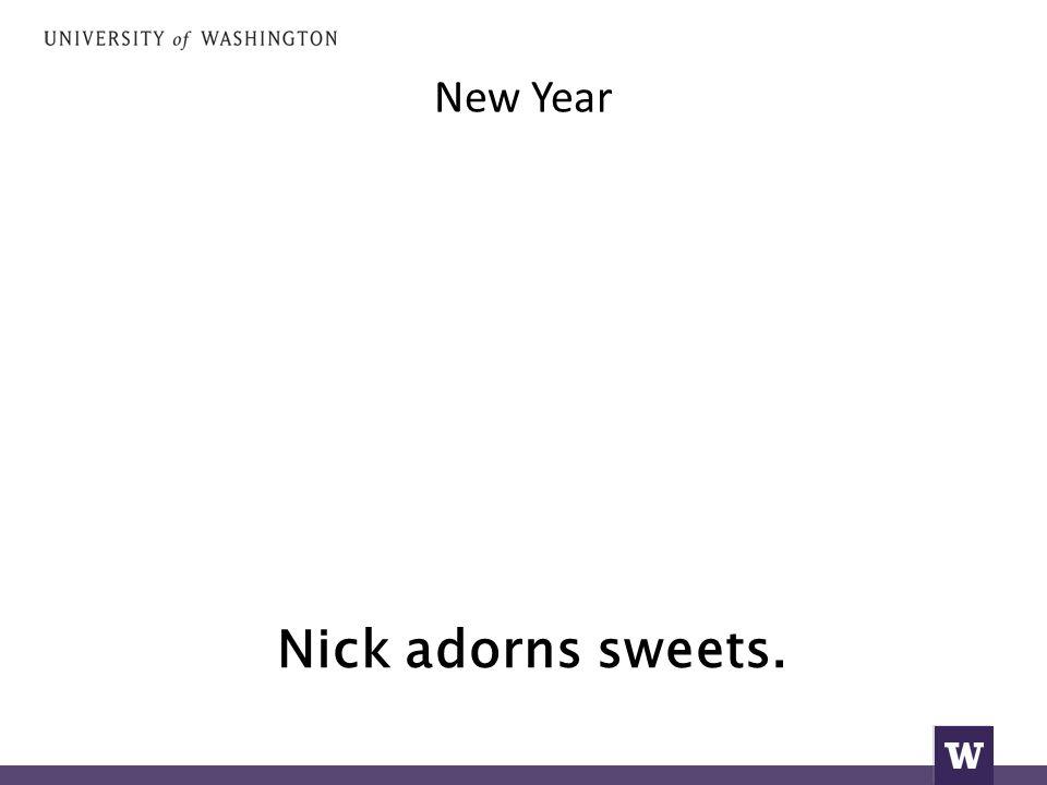 New Year Nick adorns sweets.