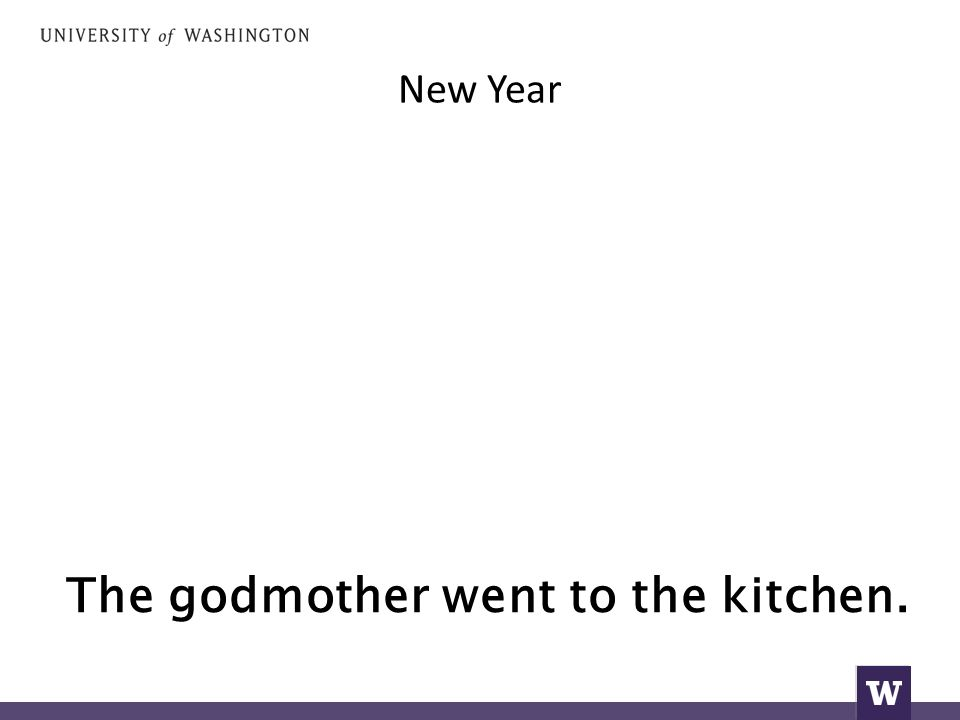 New Year The godmother went to the kitchen.