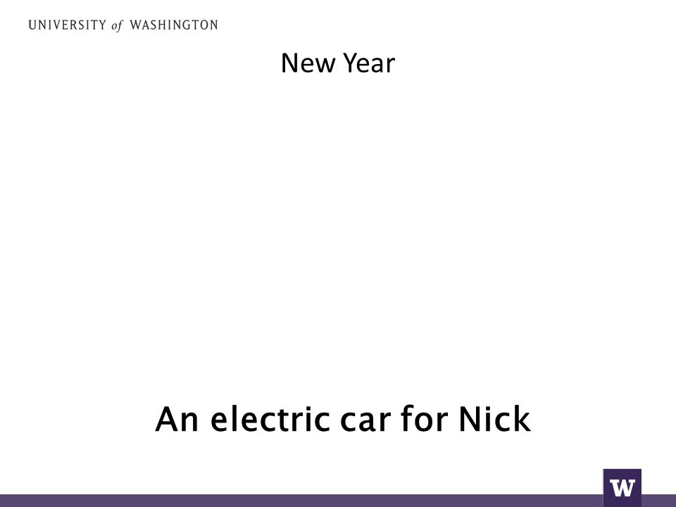 New Year An electric car for Nick