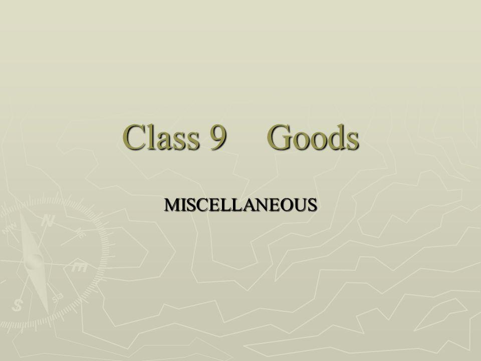 Class 9Goods MISCELLANEOUS
