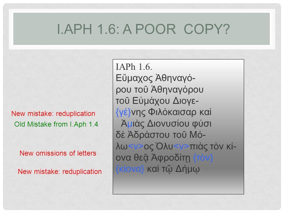 I.APH 1.6: A POOR COPY. IAPh 1.6.