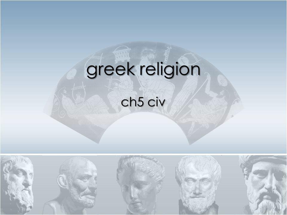 greek religion ch5 civ