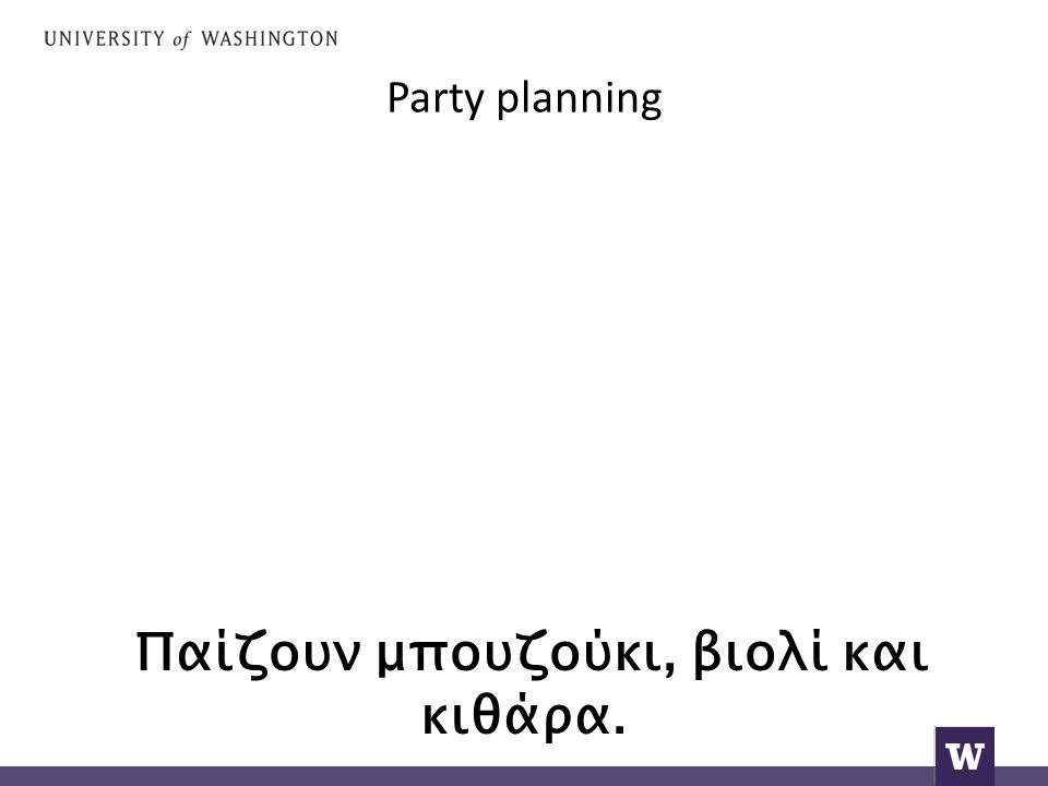 Party planning A, very nice.