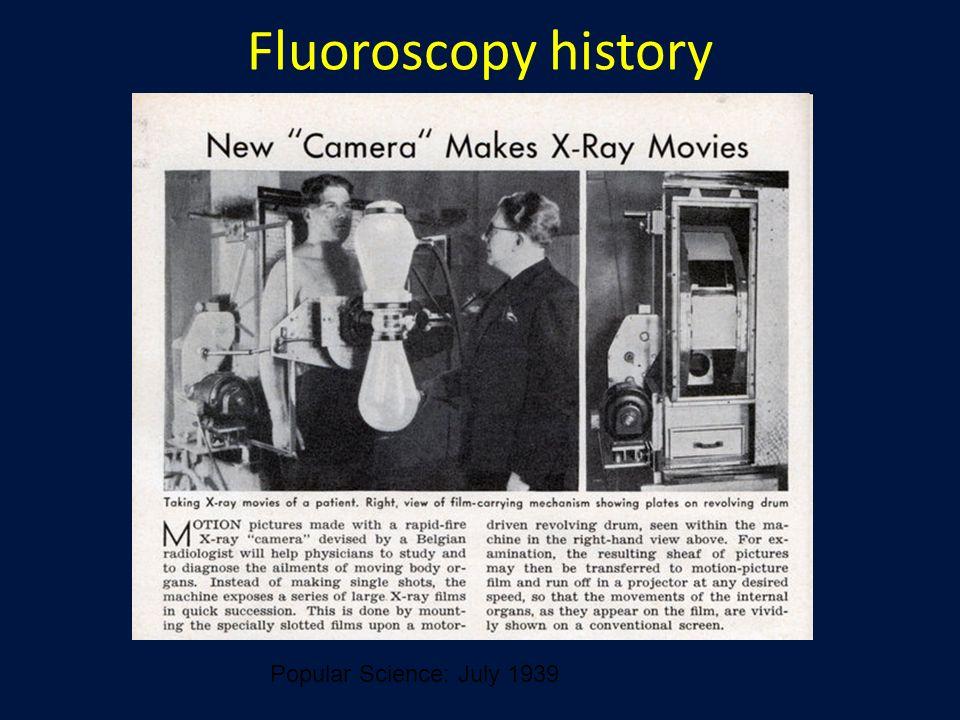 Fluoroscopy history Popular Science: July 1939