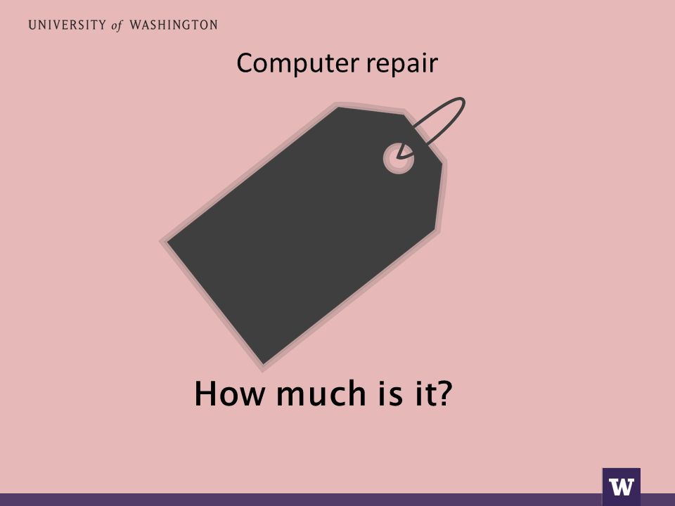 Computer repair How much is it?