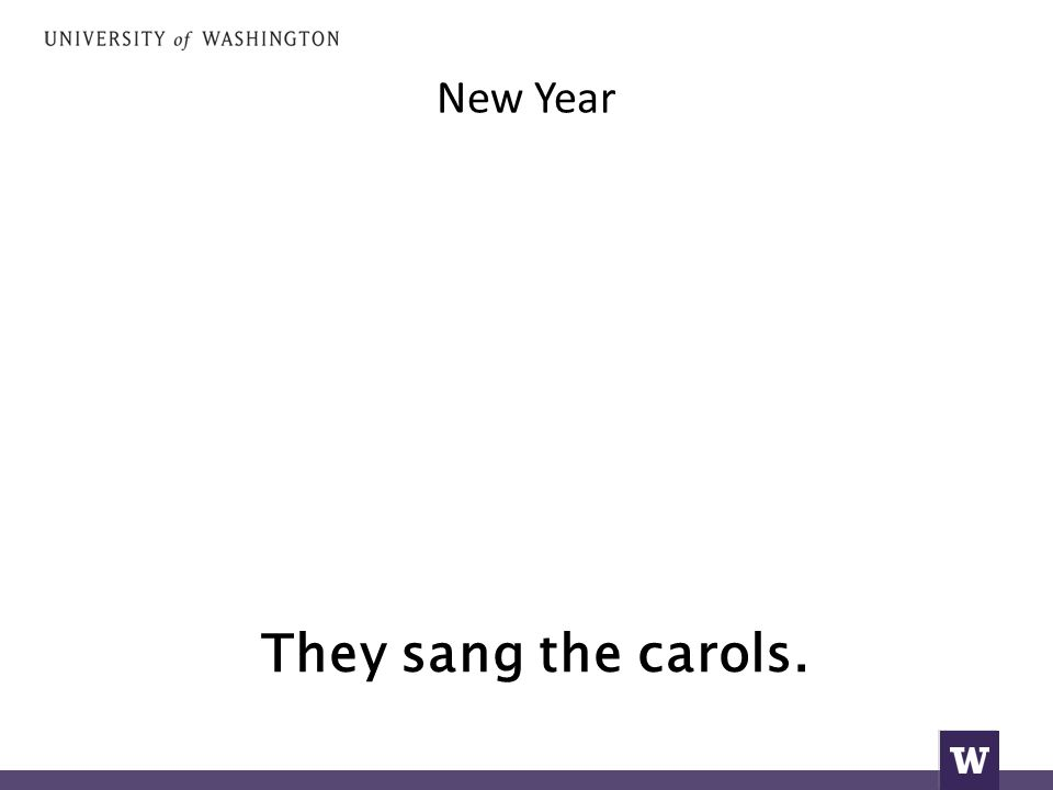 New Year They sang the carols.