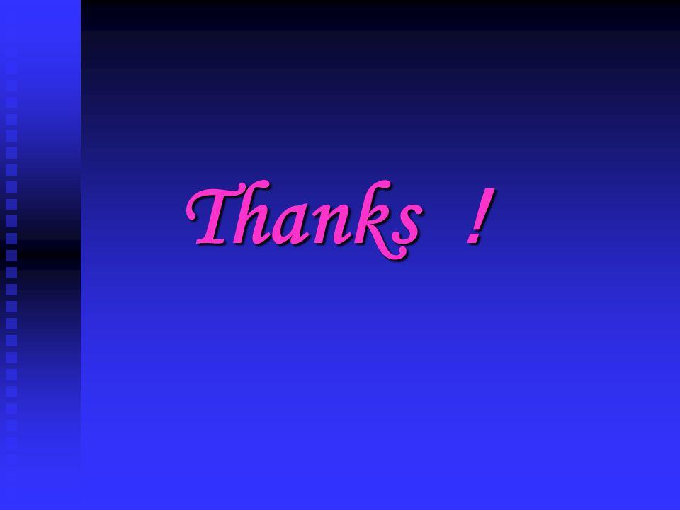 Thanks ! Thanks !