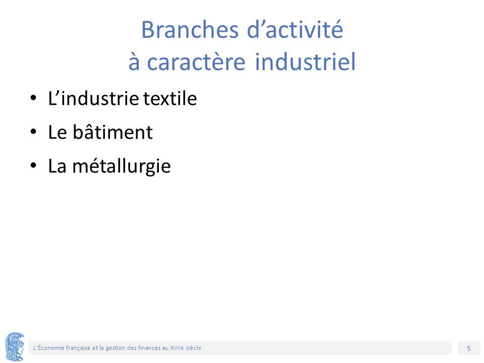 6 L'Économie française et la gestion des finances au XVIIe siècle Le Colbertisme est la version française du mercantilisme, qui était pratiqué dans plusieurs pays européens dès le XVIe siècle Le Colbertisme: le mercantilisme à la française