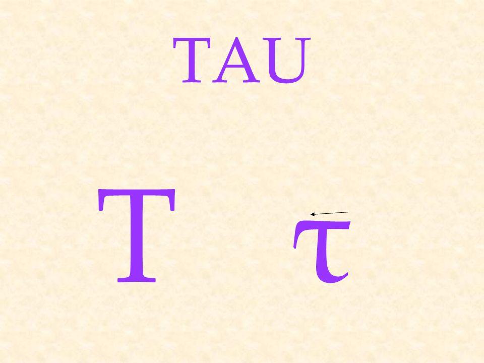 ΤτΤτ TAU