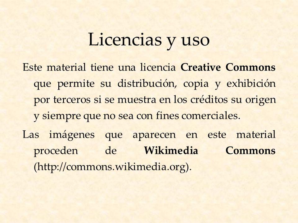 Licencias y uso Este material tiene una licencia Creative Commons que permite su distribución, copia y exhibición por terceros si se muestra en los créditos su origen y siempre que no sea con fines comerciales.