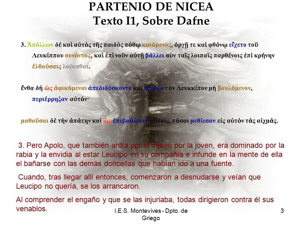 I.E.S. Montevives - Dpto. de Griego 3 PARTENIO DE NICEA Texto I1, Sobre Dafne 3.