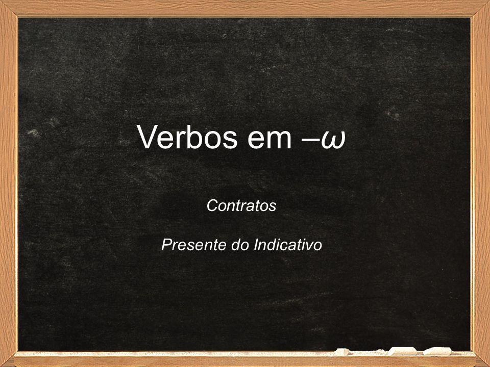 Tabelas de Contrações Presente do Imperativo Verbos em -άωVerbos em -έω 2ª p.