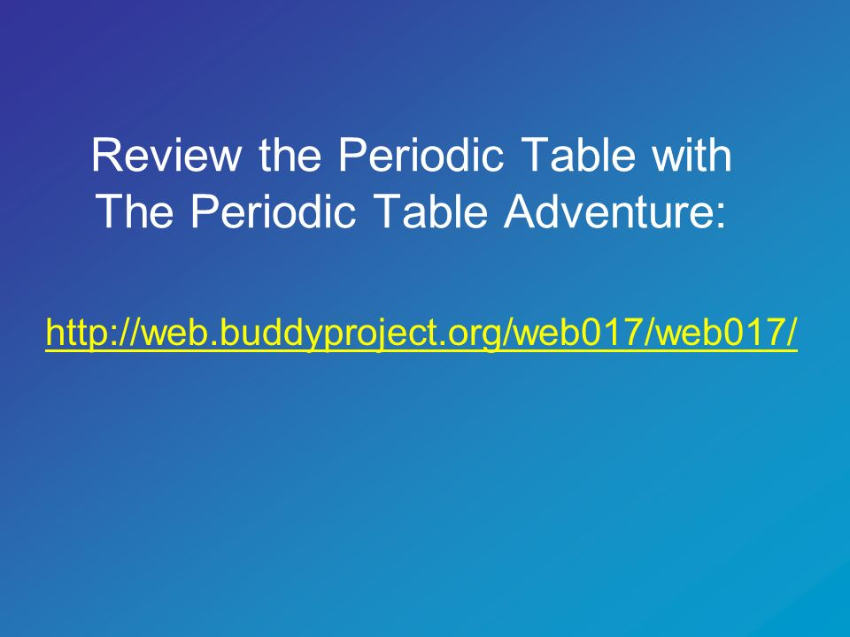 Click the link below for an interactive and informative periodic table.