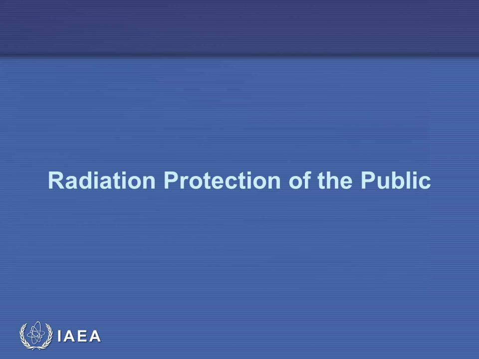 IAEA Radiation Protection of the Public