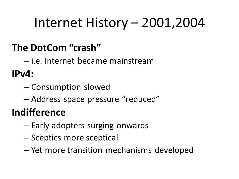 Internet History – 2001,2004 The DotCom crash – i.e.