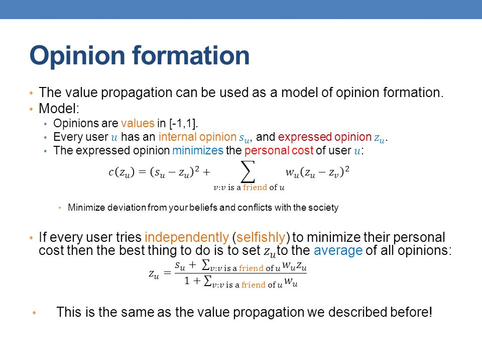 Opinion formation