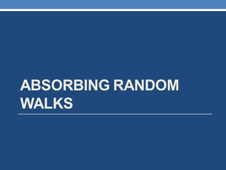 Random walk with absorbing nodes What happens if we do a random walk on this graph.