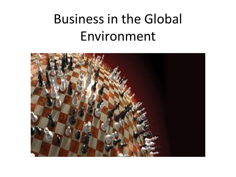 Business in the Global Environment