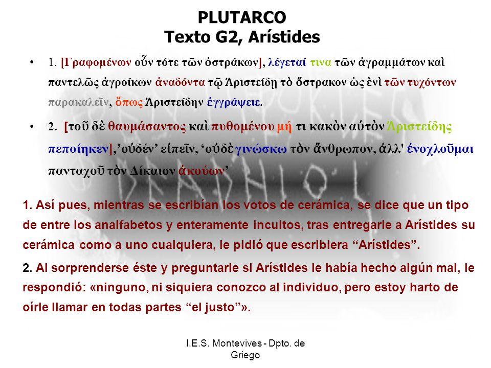 I.E.S. Montevives - Dpto. de Griego PLUTARCO Texto G2, Arístides 1.