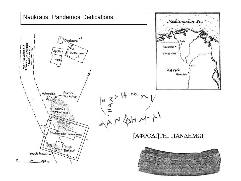 Naukratis, Pandemos Dedications 