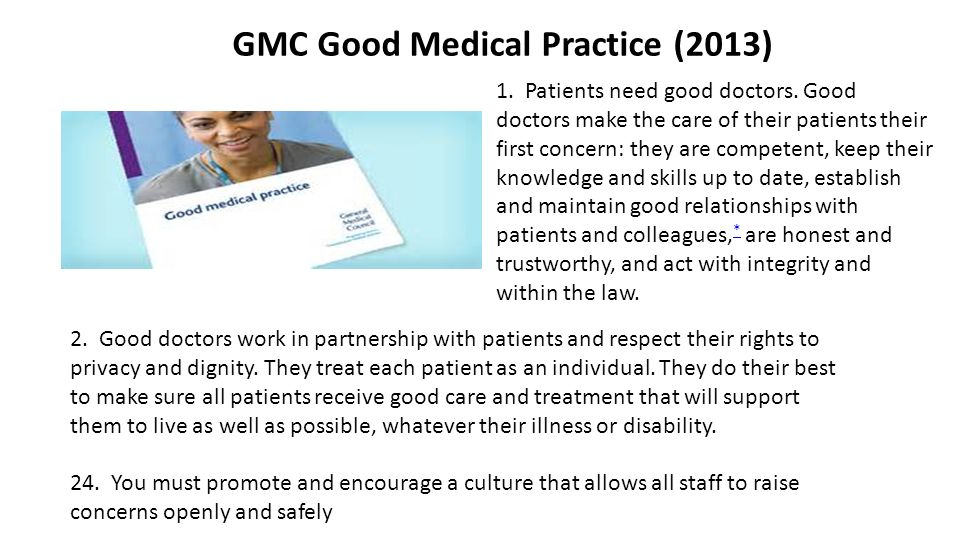 2. Good doctors work in partnership with patients and respect their rights to privacy and dignity.
