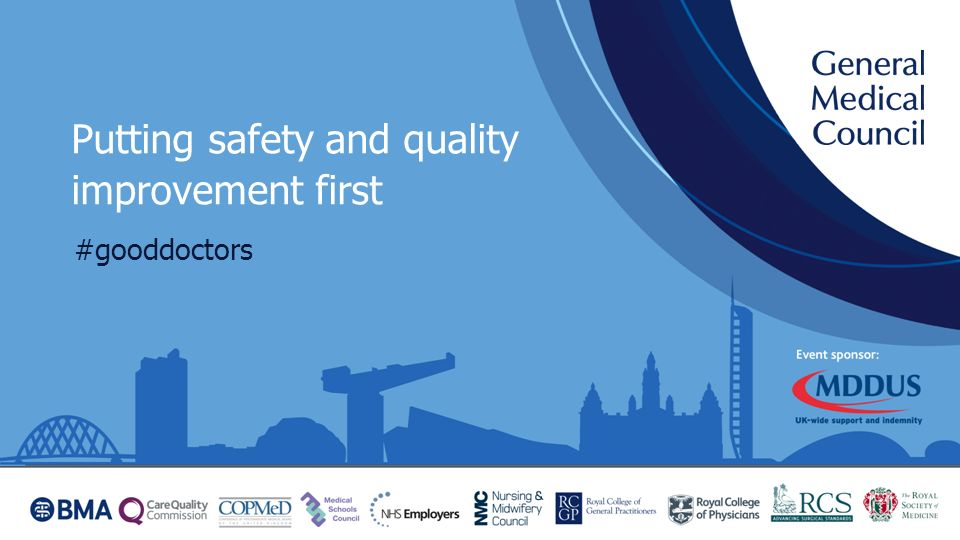 Putting safety and quality improvement first #gooddoctors