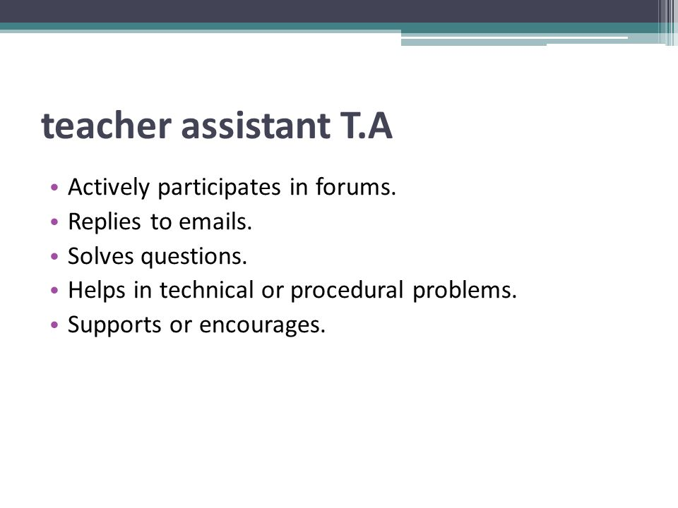 teacher assistant Τ.Α Actively participates in forums.