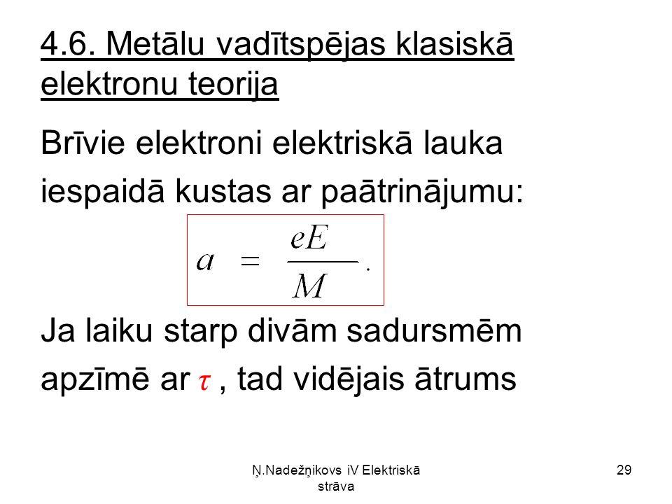 Ņ.Nadežņikovs iV Elektriskā strāva 29 4.6.