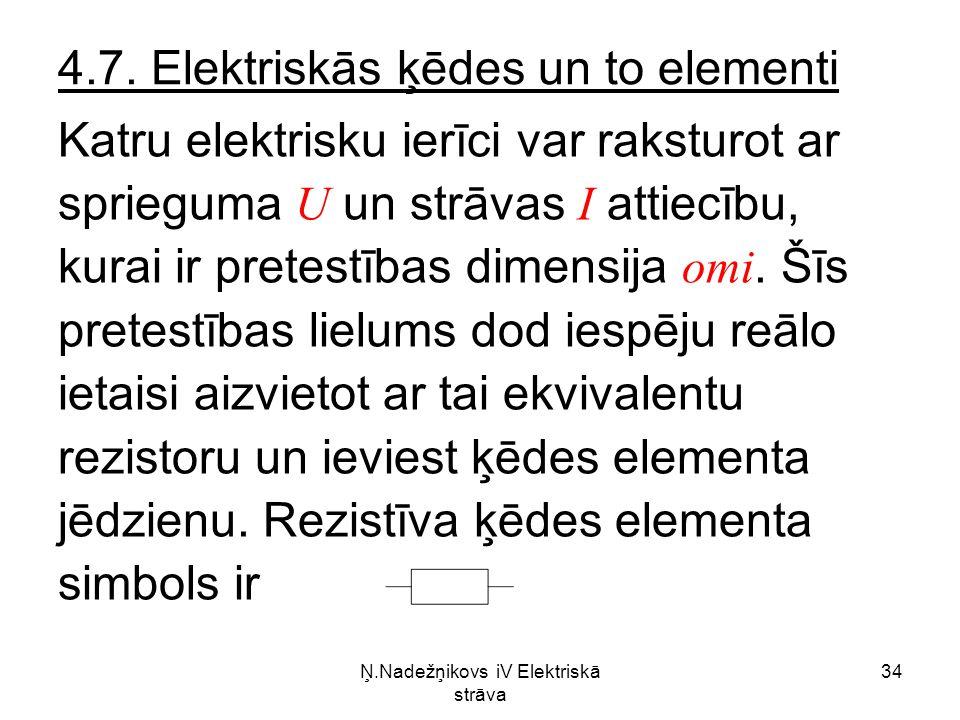 Ņ.Nadežņikovs iV Elektriskā strāva 34 4.7.