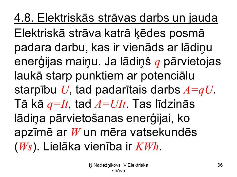 Ņ.Nadežņikovs iV Elektriskā strāva 36 4.8.
