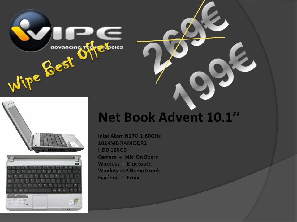 Net Book Advent 10.1'' Intel Atom N270 1.60GHz 1024MB RAM DDR2 HDD 120GB Camera + Mic On Board Wireless + Bluetooth Windows XP Home Greek Εγγύηση 1 Έτους