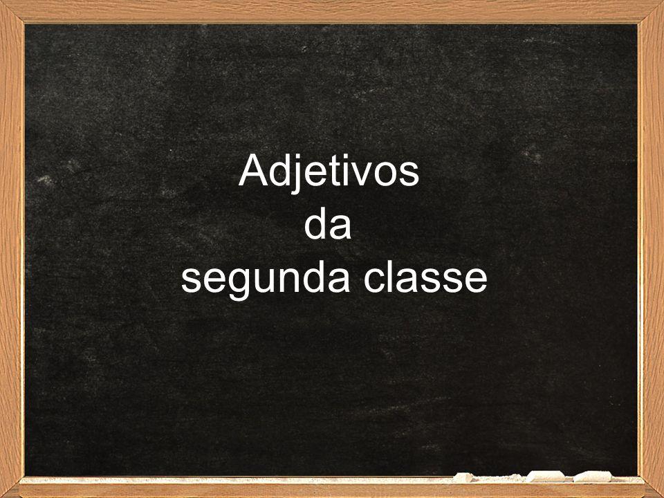 Adjetivos da segunda classe