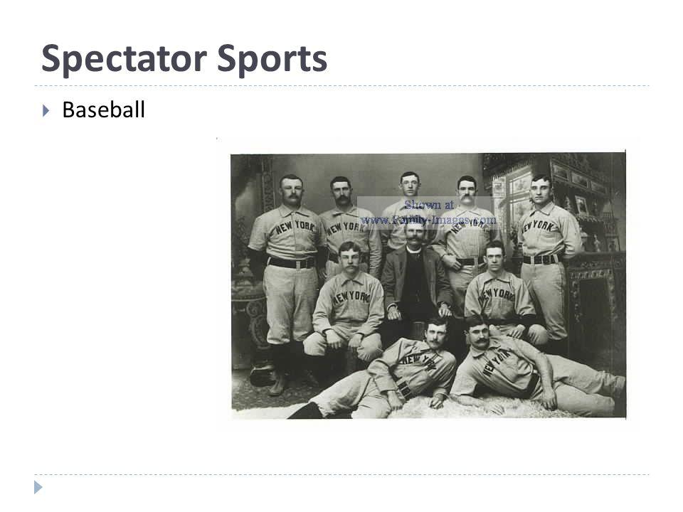 Spectator Sports  Baseball