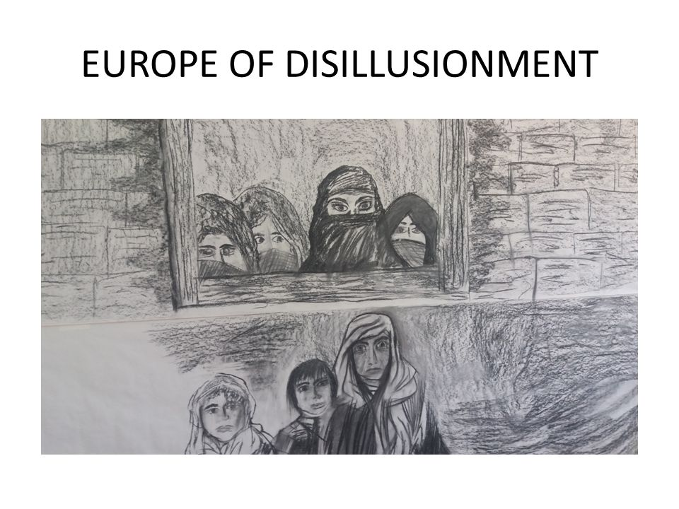 EUROPE OF DISILLUSIONMENT