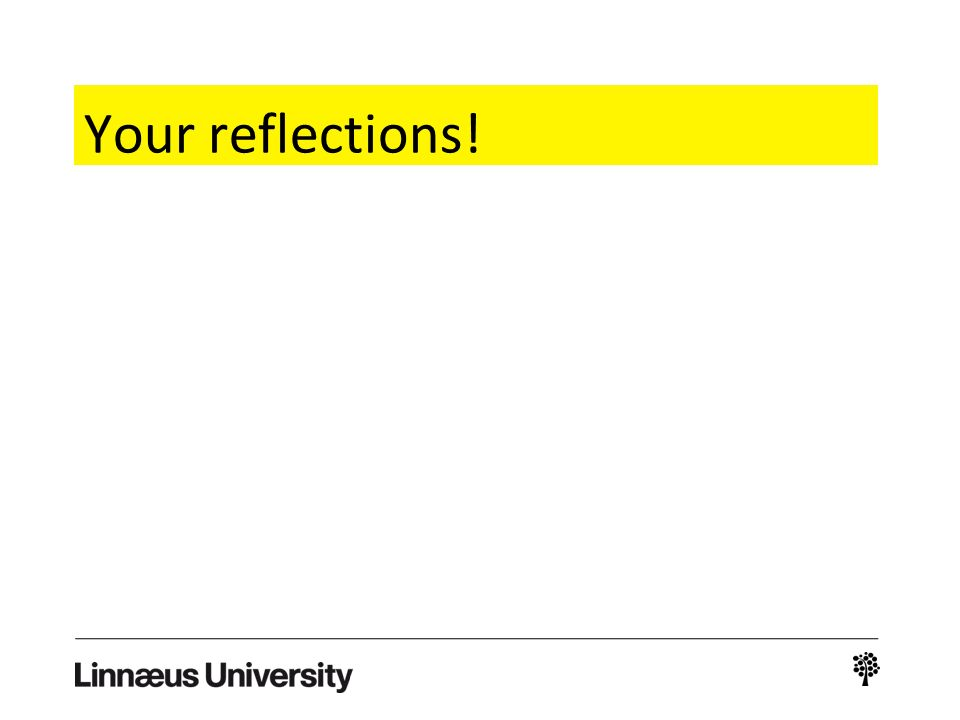 Your reflections!