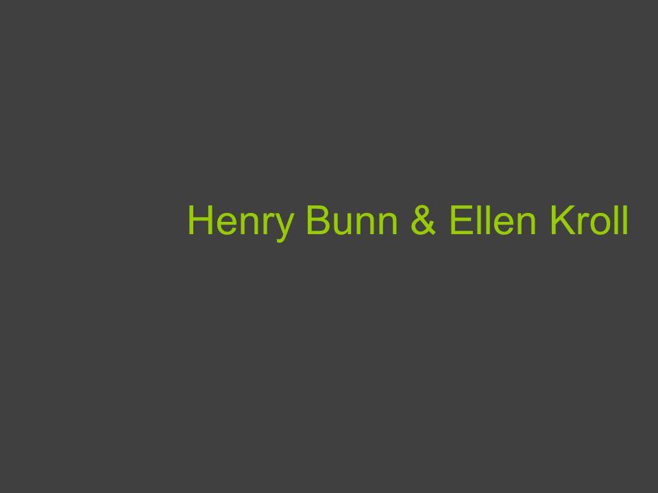 Henry Bunn & Ellen Kroll