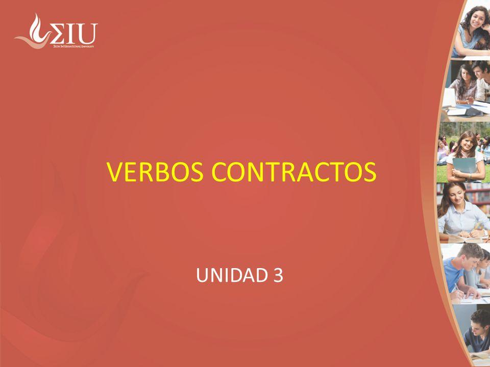 VERBOS CONTRACTOS UNIDAD 3