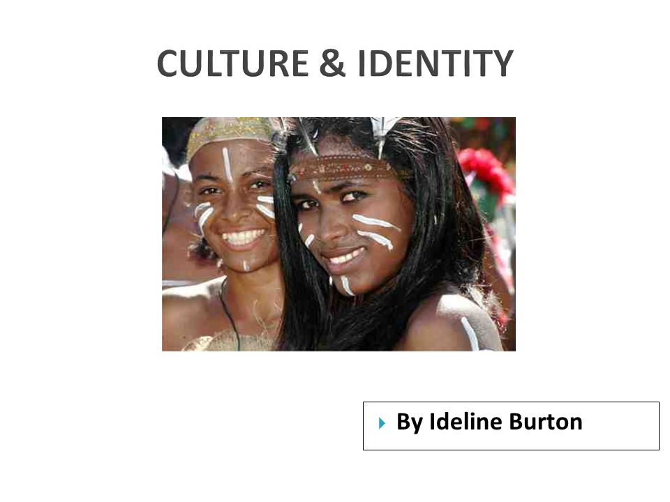  Culture is passed on from one generation to the next through the process of socialization.